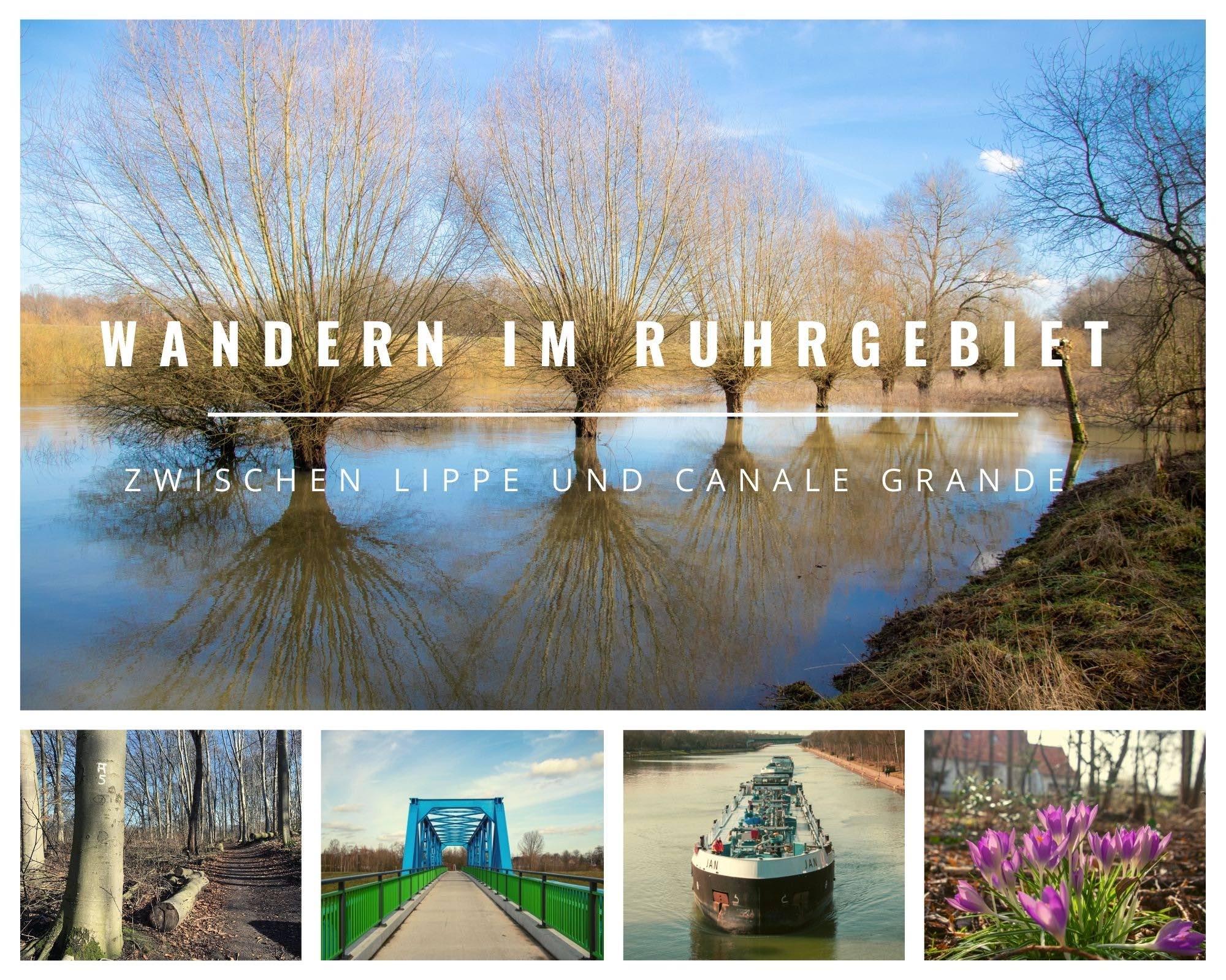 Wandern im Ruhrgebiet – Unterwegs zwischen Lippe und Canale Grande